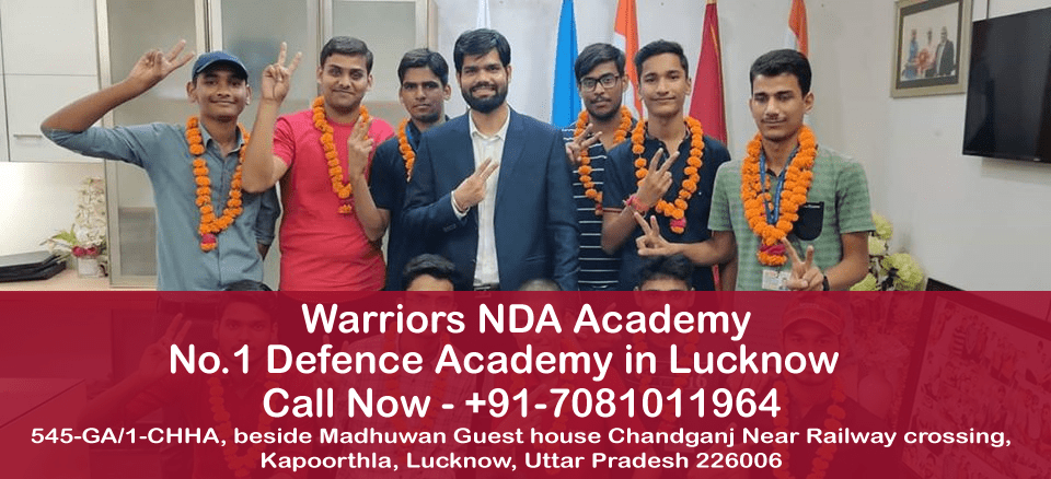 Best NDA Coaching In Lucknow | Warrior NDA Academy
