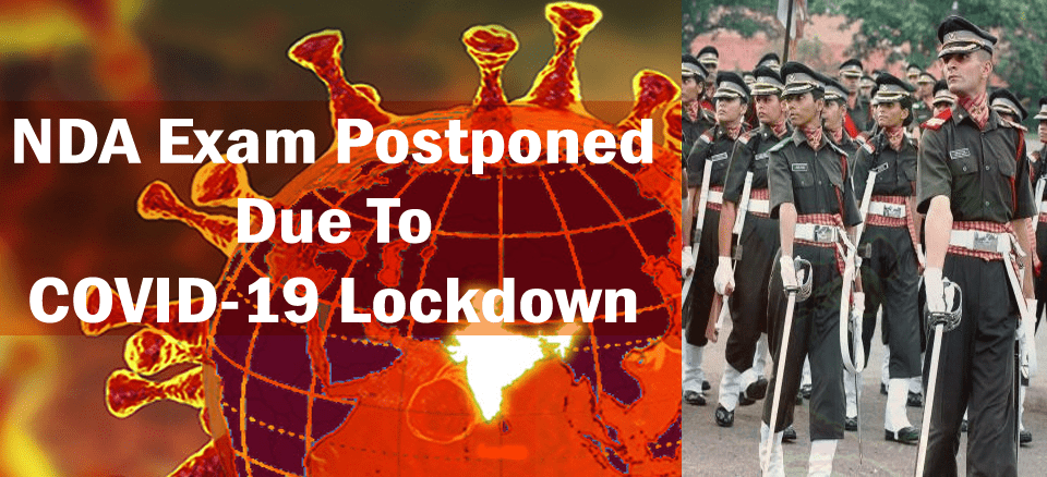 NDA Exam postponed due to COVID-19 lockdown