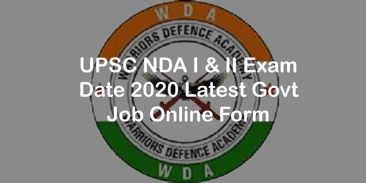 UPSC NDA Exam Date 2020 | Best NDA Coaching In Lucknow